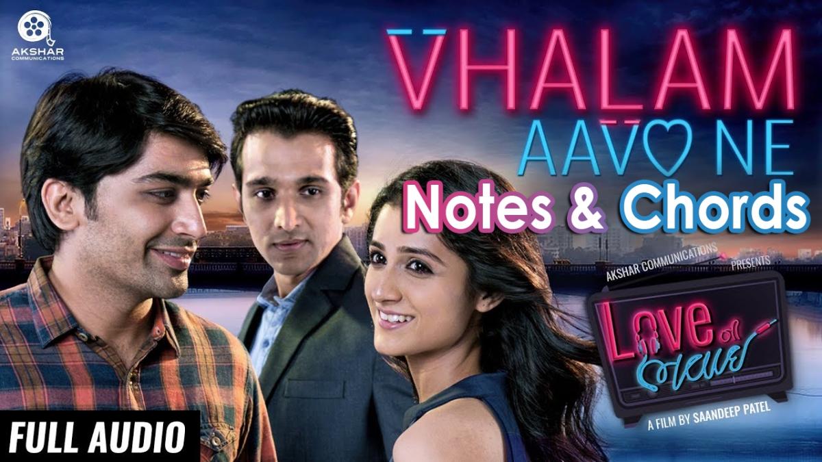 Valam Aavo ne Keybord/Flute Notes – Love ni Bhavai – SachinJigar
