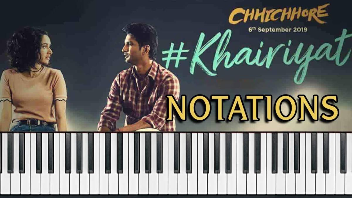 Khairiyat Piano Saragam Notes – Chhichore – Arijit Singh –Flute