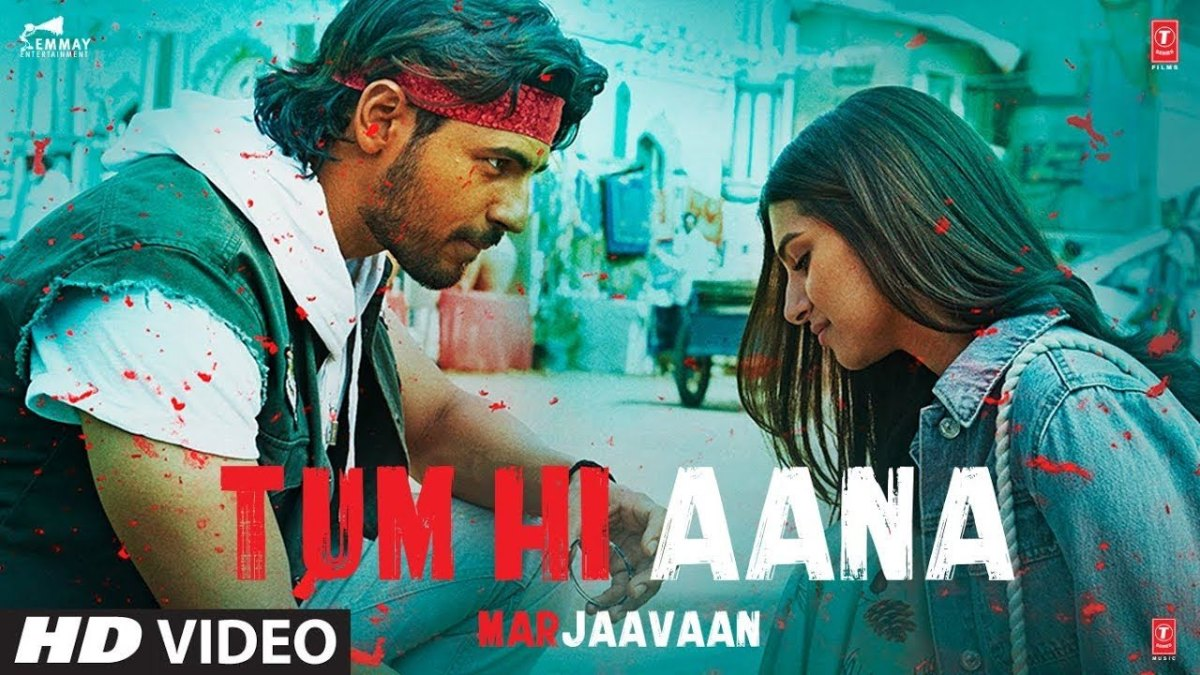 Tum Hi Aana Lyrics in English – Marijaavaan – Jubin Nautiyal