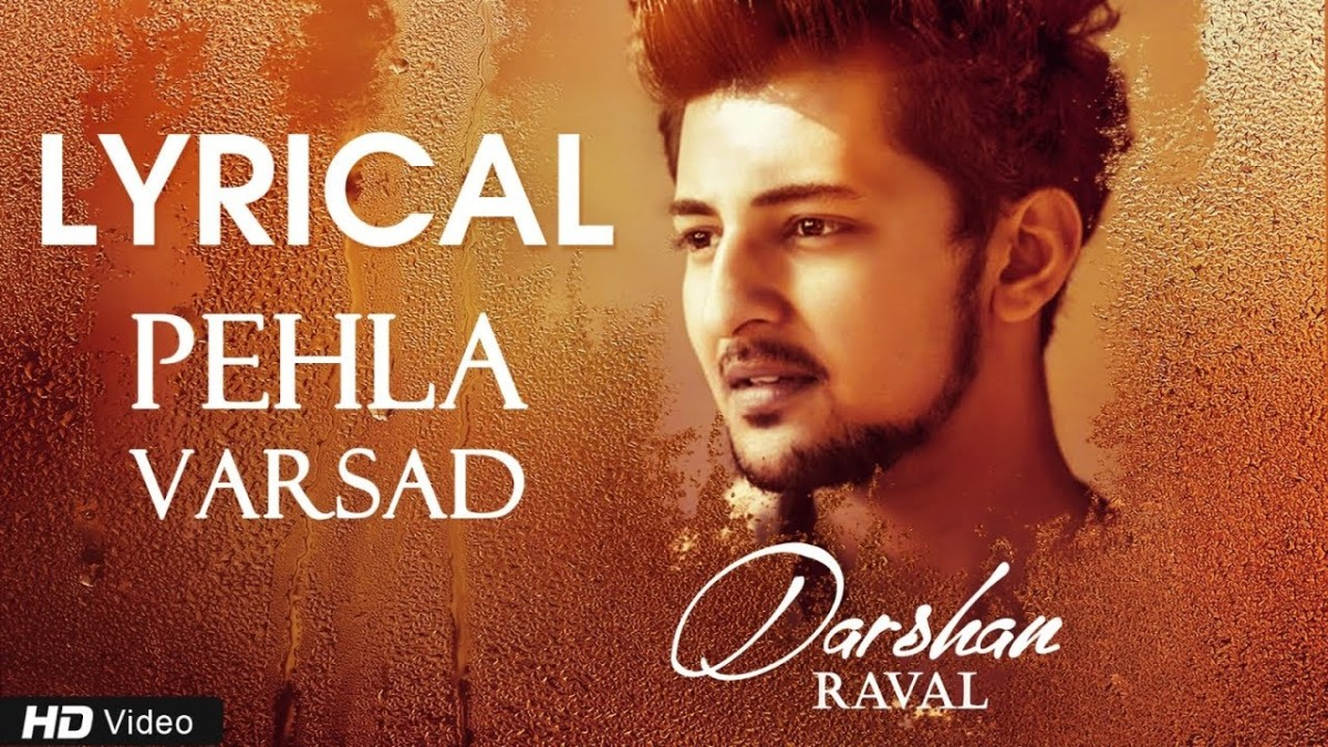Pahela Varsad lyrics in English – Darshan Raval