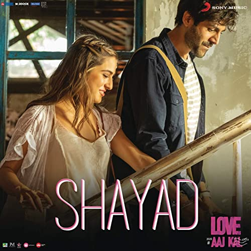 Shayad Lyrics in English – Love Aaj Kal – Arijit Singh – Pritam