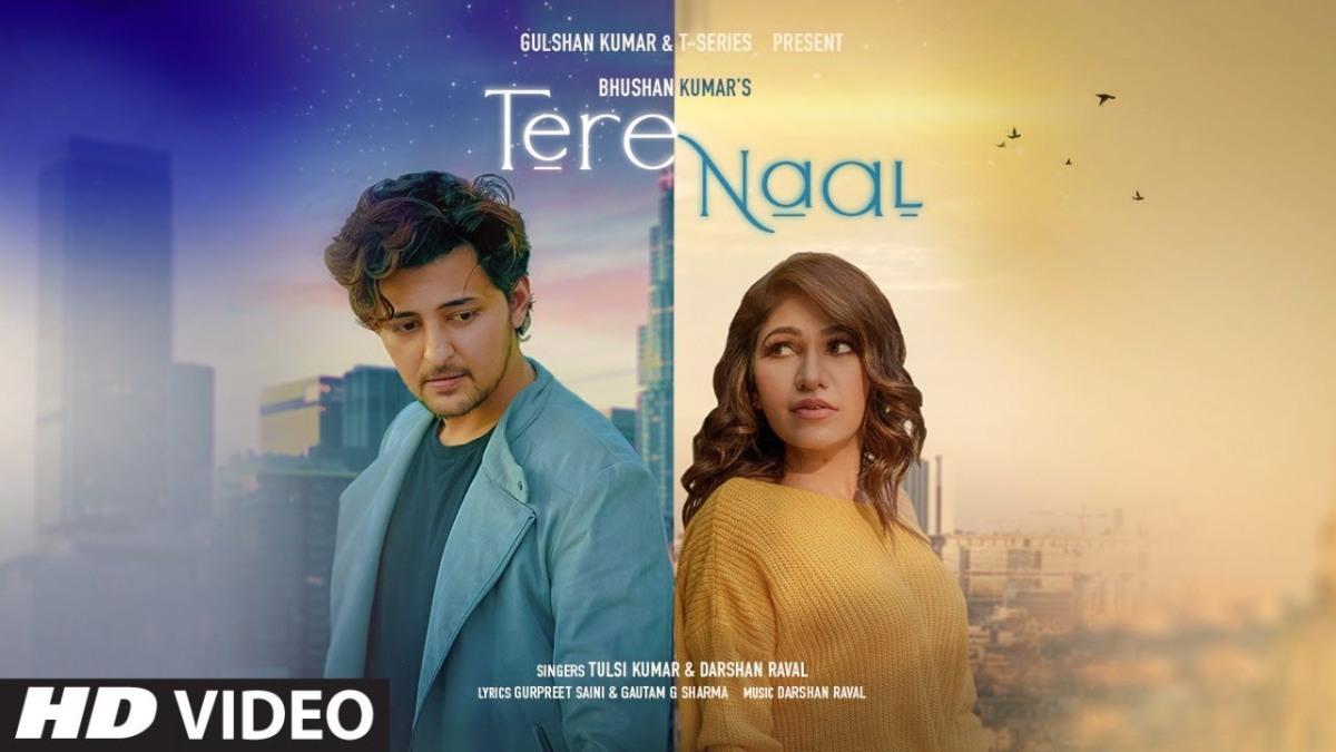 तेरे नाल Tere Naal Lyrics in Hindi – Tulsi Kumar – DarshanRaval