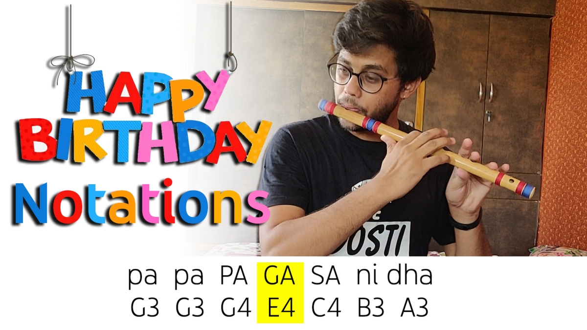 Happy Birthday Notes – Piano/Flute/Guitar Saragam Notes